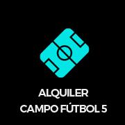 Alquiler Campo futbol 5