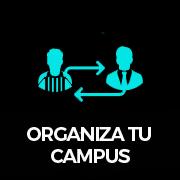 ORGANIZA TU CAMPUS